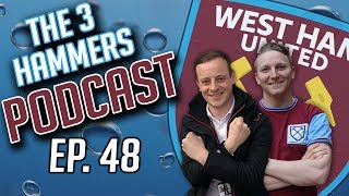 Three Hammers Podcast! Ep: 48 - Transfers | Home Kit | Messi or Ronaldo?
