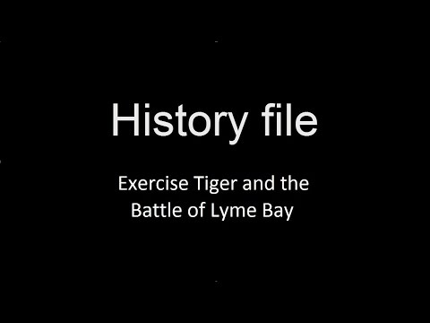 History File S1 E6 - Exercise Tiger and the Battle of Lyme Bay