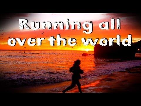 Running all over the world
