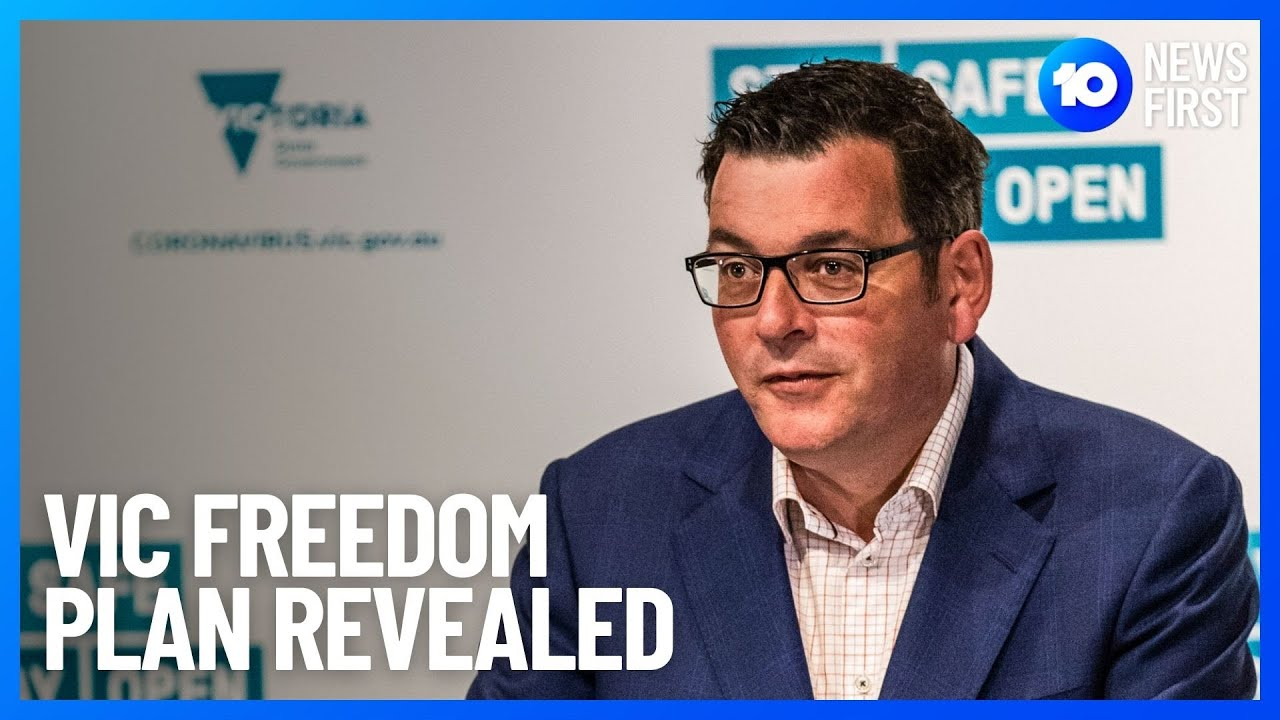 Victoria Freedom Roadmap COVID19 Lockdown End Date  10 News First