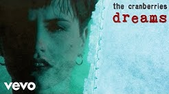 The Cranberries - Dreams (Official Music Video)