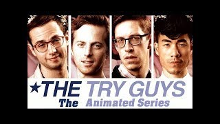 The Try Guys Animated Adventure