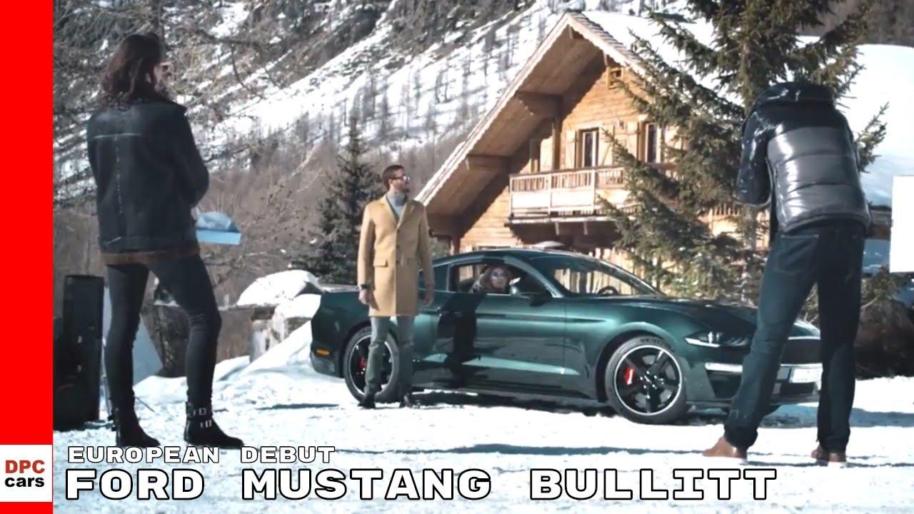 2019 Ford Mustang Bullitt Makes European Debut