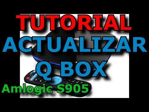 Q BOX AMLOGIC S905//ANDROID TV//ACTUALIZAR FIRMWARE//TUTORIAL
