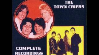 The Town Criers - Take Me For A Little While