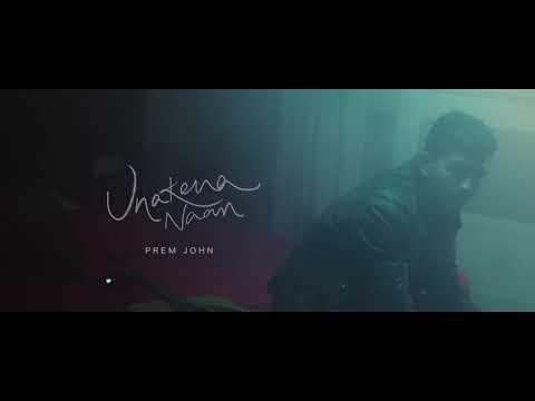 Unakena Naan - Prem John ft. Akilan SPR, Nakshathra - Teaser