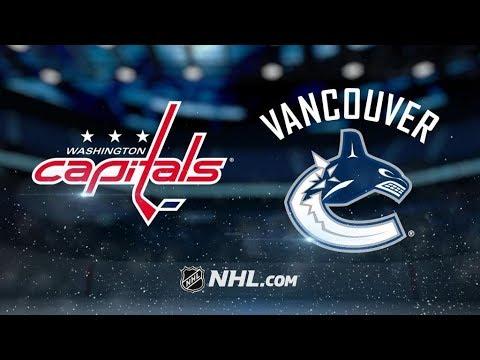 Washington Capitals Vs. Vancouver Canucks | NHL Game Recap | October 26, 2017 | HD
