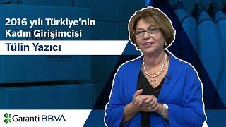 2016 Yılı Türkiye'nin Kadın Girişimcisi: Tülin Yazıcı