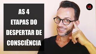 Baixar AS 4 ETAPAS DO DESPERTAR DE CONSCIÊNCIA | LUIS ALVES