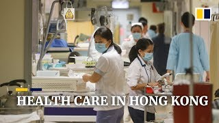 Hong Kong's world-class health care system plagued by shortage of doctors
