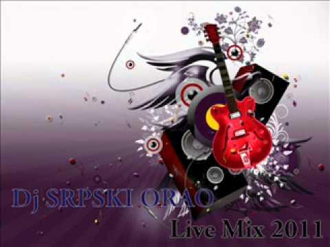 Live mix 2011 Dj Srpski Orao