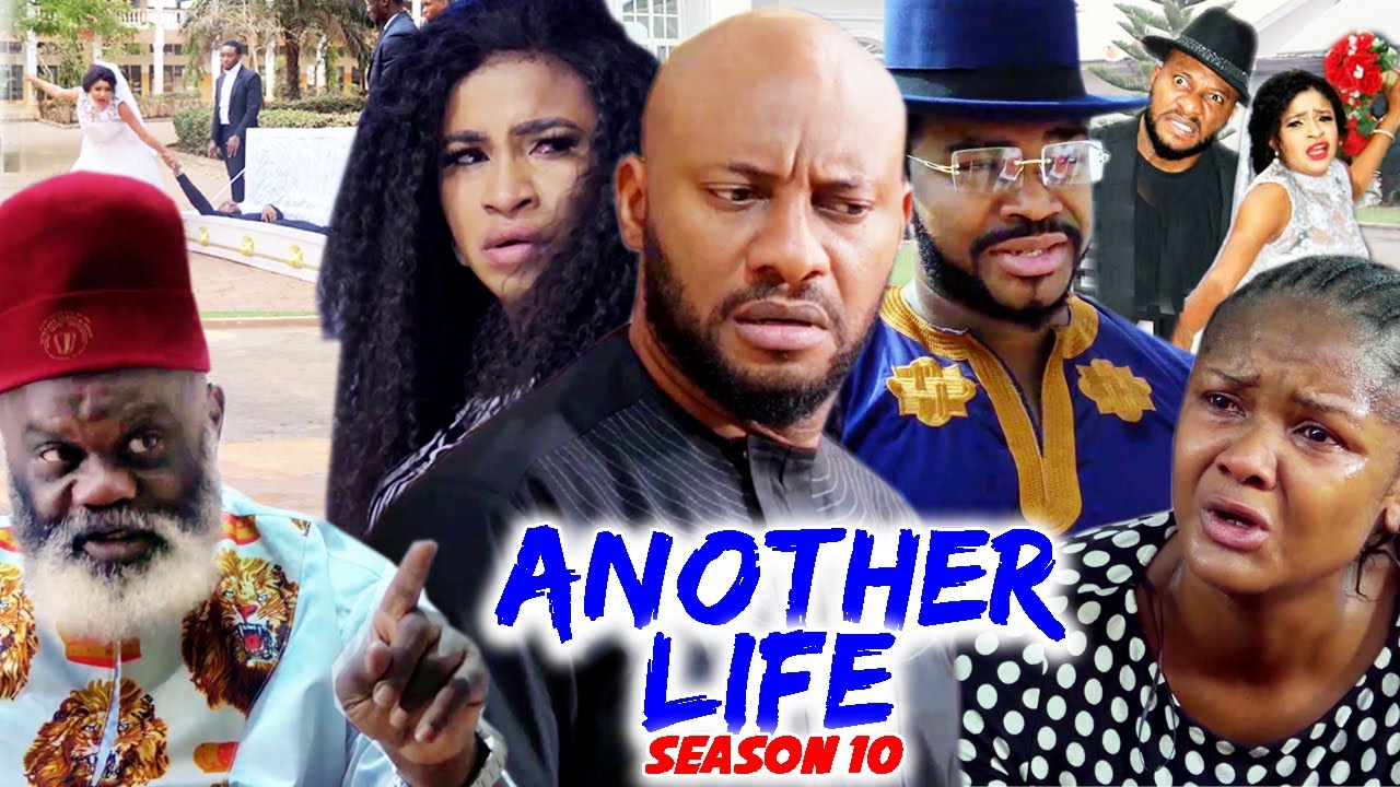 Download ANOTHER LIFE SEASON 9 - (Trending New Movie Full HD)Yul Edochie 2021 Latest Nigerian Movie