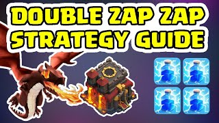 TH10 DOUBLE ZAP ZAP STRATEGY GUIDE - CLASH OF CLANS