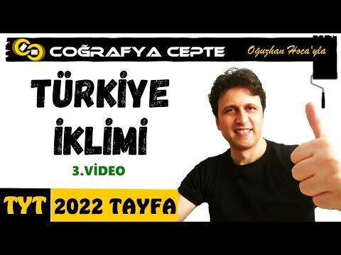 TÜRKİYE İKLİMİ 3 - TÜRKİYE'DE İKLİM TİPLERİ - TYT COĞRAFYA - YKS COĞRAFYA 1 - COĞRAFYA 2