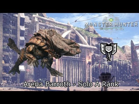 MHWorld: Arena Quest 05 - Barroth A Rank Solo [Charge Blade] 3'36