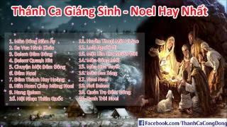 Thánh Ca Giáng Sinh 2015 | Nhạc Giáng Sinh Hay Nhất (Phần 1)