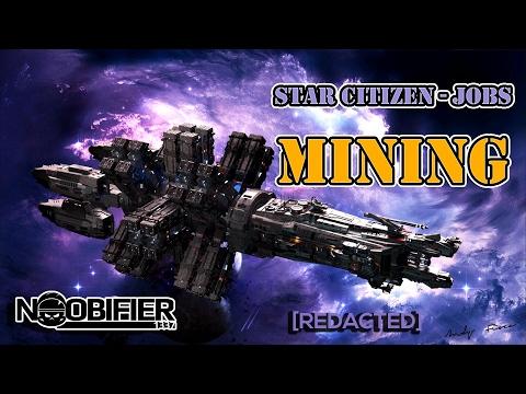 Star Citizen Jobs - Mining