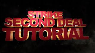 Strike Second Deal Tutorial by Houston Curtis