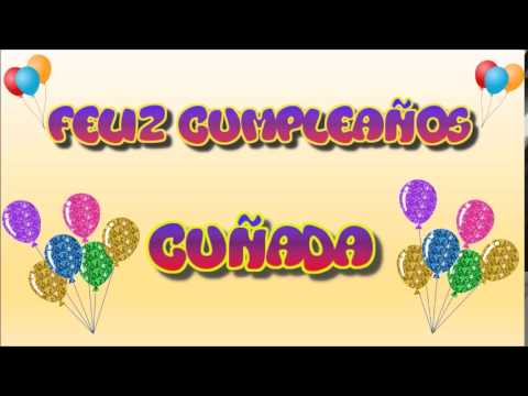 Tarjeta Animada de Cumpleaños para Cuñada YouTube