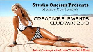 Mossano-Una Serenada(Creative Elements Club Mix)(2013)(by Studio Oneism)