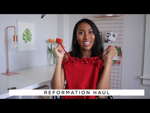 REFORMATION HAUL | by Melanie Patterson