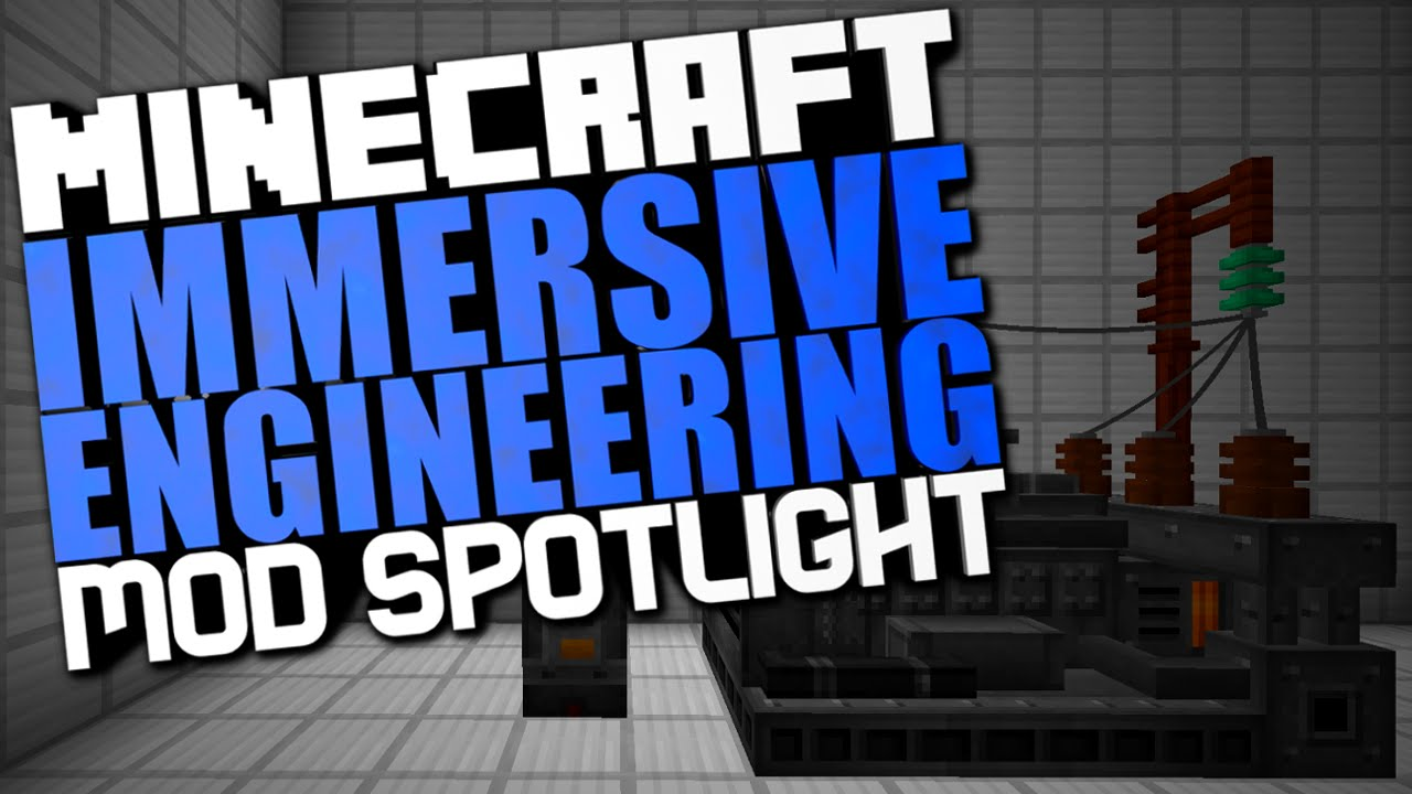 скачать мод на майнкрафт 1.7.10 immersive engineering