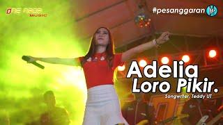 Adelia - Loro Pikir | ONE NADA Live Pesanggaran #3