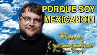 PORQUE SOY MEXICANO!!! responde Guillermo Del Toro a reportera - PALABRAS ESPERANZADORAS