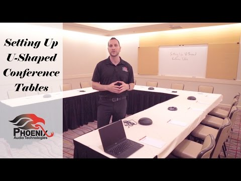 Setting Up U-Shaped Conference Tables | Phoenix Audio Technologies