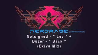 Notsigned - Lev / Duzer - Back (Exiva Mix)