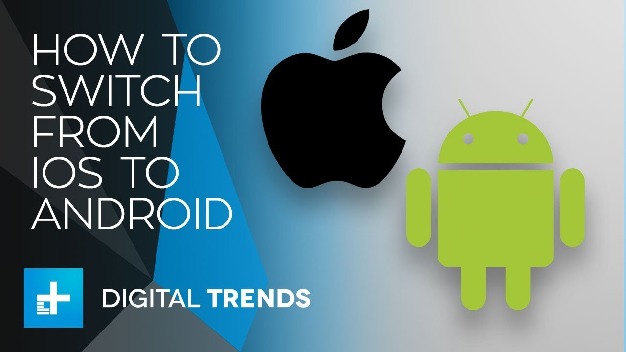 How to Switch From iOS to Android