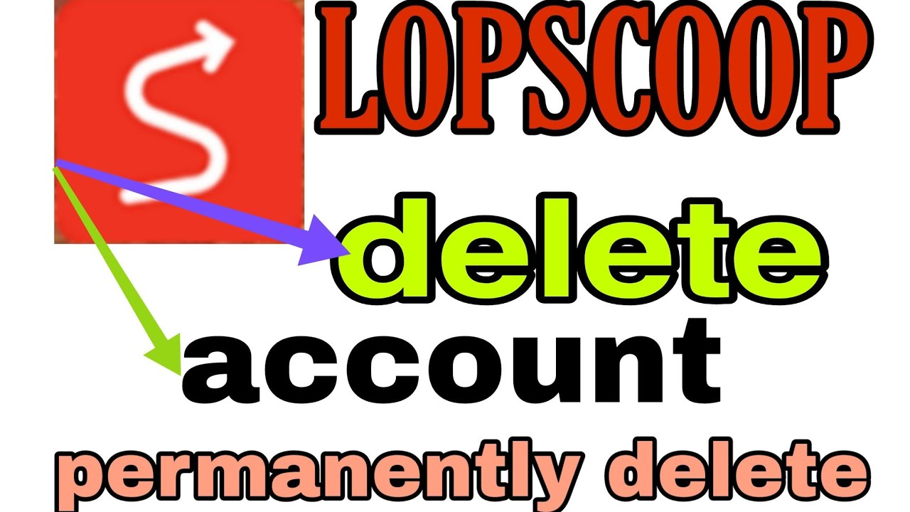 LOPSCOOP ACCOUNT PERMANENTLY KEISE DELETE KAREobile liye whatsapp hack  kaise kare