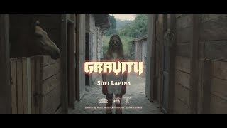 Sofi Lapina - GRAVITY (official music video)
