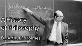 Arthur Holmes: A History of Philosophy