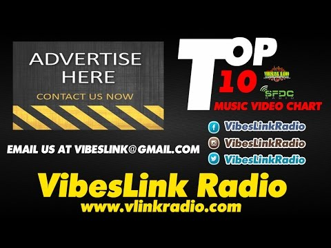 VibesLink Radio #TopTen Music Video Chart [Vol. 1] April 2015