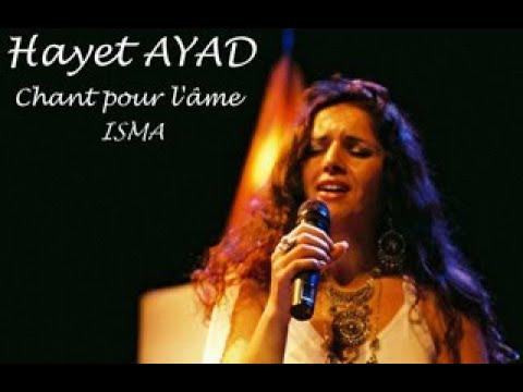 """VibraConférence avec Hayet AYAD - ISMA : """"Le chant de l'âme..."""""""