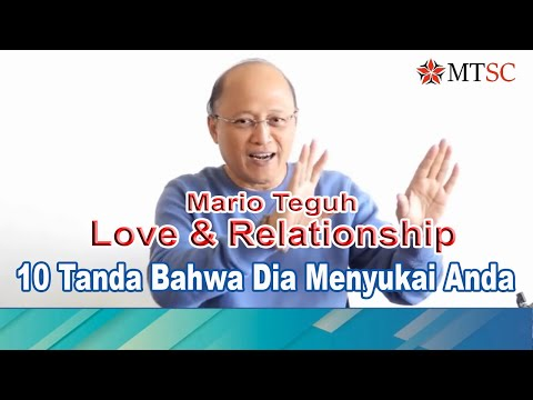 10 Tanda Bahwa Dia Menyukai Anda - Mario Teguh Love & Relationship