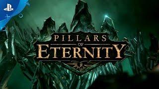 Pillars of Eternity - Announcement Trailer | PS4