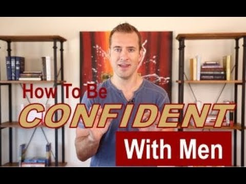 How To Be Confident With Men | Relationship Advice For Women By Mat Boggs