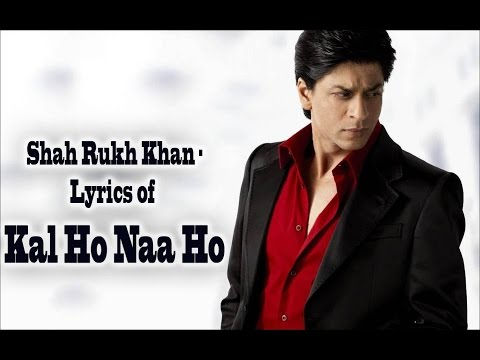Kal Ho Na Hoo - Shah Rukh Khan (with English translation)