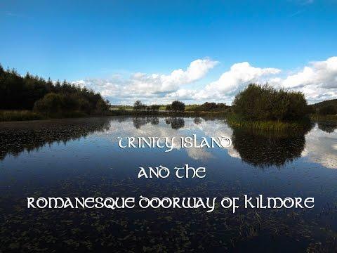 Trinity Island & the Romanesque Doorway of Kilmore