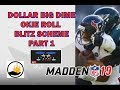 MADDEN 19   WIN MORE GAMES WITH THIS EASY BLITZ   DOLLAR   BIG DIME BLITZ