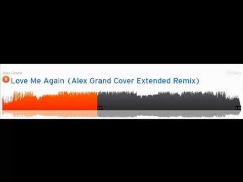 Download John Newman - Love Me Again  (Alex Grand Cover Extended Remix)