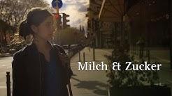 Milch & Zucker (Kurzfilm 2018) mit Mira Benser & Hanno Friedrich
