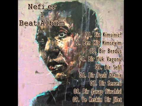 Nefi.er - Ve Keskin Bir Jilet (Beat)