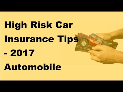 high-risk-car-insurance-tips---2017-automobile-insurance-policy-tips