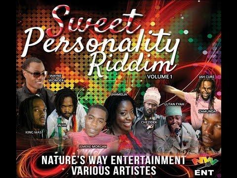 Sweet Personality Riddim Mix {Nature's Way Ent} [Reggae] @Maticalise