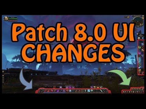 Action Bar and UI Changes in Battle for Azeroth Explained