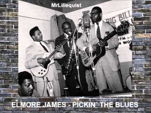 Elmore James - Pickin´ The Blues