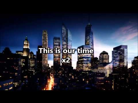 This is our time - Florian Picasso Lyrics HD